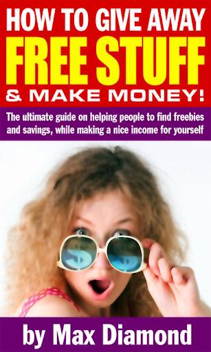 Make Money Giving Free Stuff