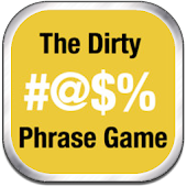 The Dirty Phrase Game