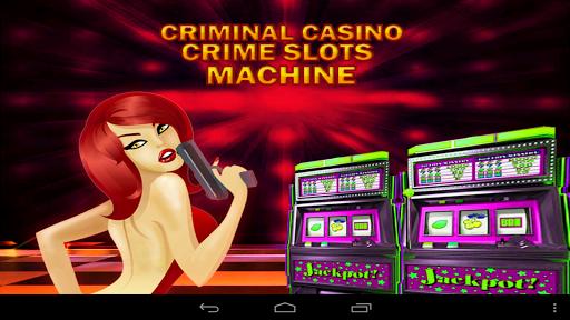 刑事罪行赌场老虎机