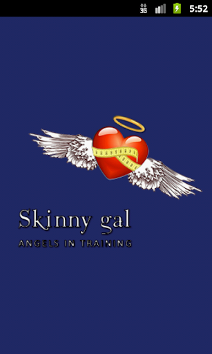 Angels In Training: Skinny Gal