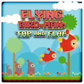 Flying Bird-Man: Tap and Flap