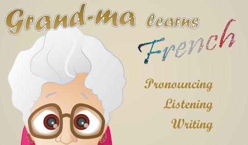 Grand-ma learns French