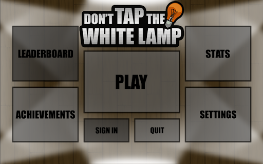 Don't Tap The White Lamp