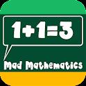 Mad Mathematics: Brain Workout