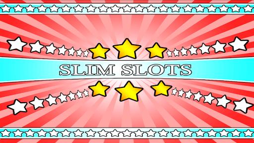 slim slots