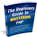BeginnersGuideto Mastering PHP