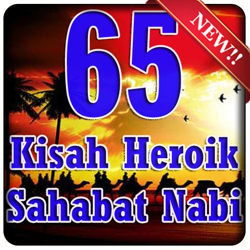 60+ Kisah Heroik Sahabat Nabi