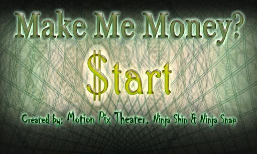 Make Me A Millionaire Money