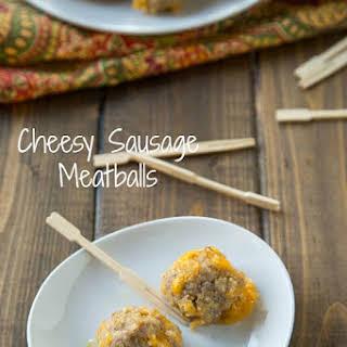 Cheesy Sausage Meatballs.