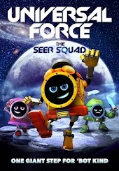 Universal Force: The Seer Squad