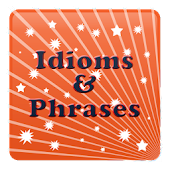 Idioms and Phrases Dictionary!
