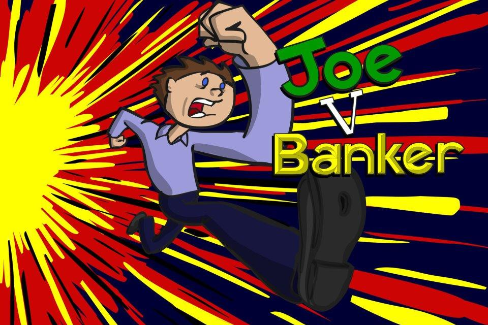 Joe Vs Banker - screenshot