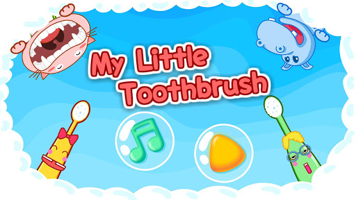 My Toothbrush - Free for kids