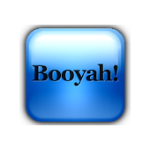 The Booyah Button