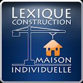 Lexique Construction : M.I.