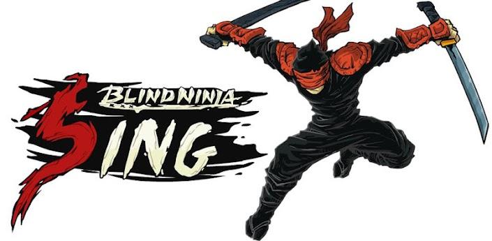 Blind Ninja : Sing apk
