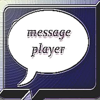Messenger Text Player