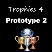 Trophies 4 Prototype 2