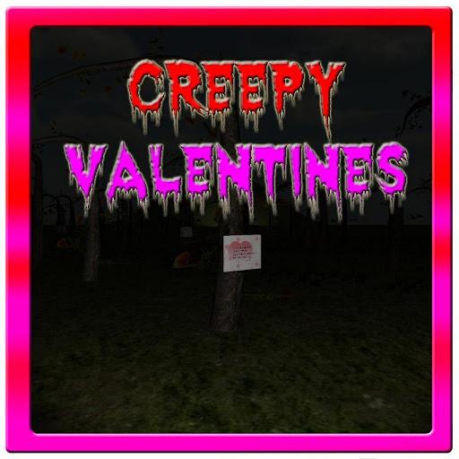 Creepy Valentines