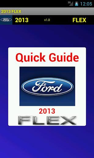 Quick Guide 2013 Ford Flex
