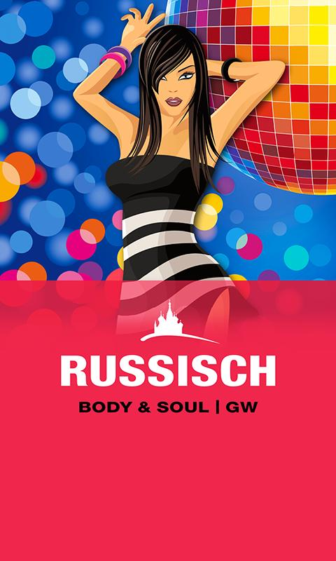 RUSSISCH Body & Soul | GW- screenshot