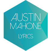 Austin Mahone Lyrics