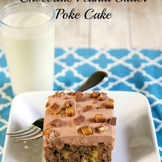 Chocolate Peanut Butter Poke Cake.