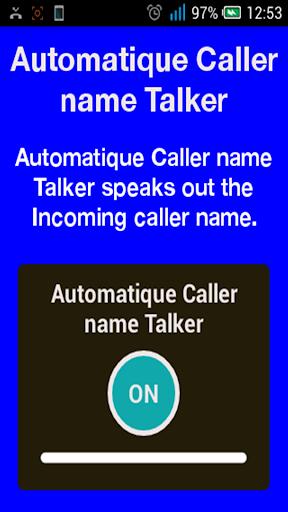 Automatique Caller Name Talker
