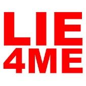 Lie 4 Me