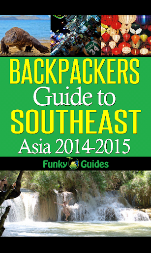 SE Asia Backpackers Guide