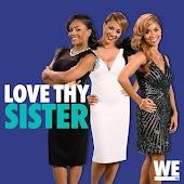 Love Thy Sister