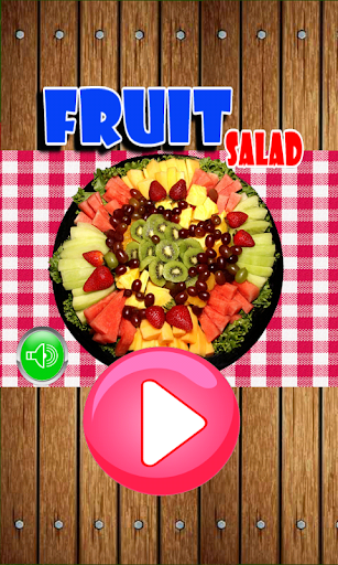 Fruit Salad - Maker