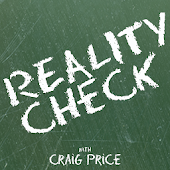 Reality Check with Craig Price