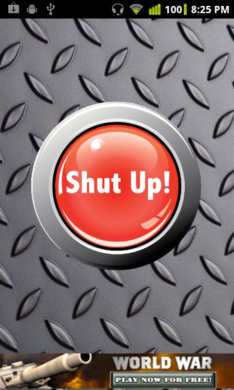 Shut Up Button Free- screenshot