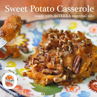 Sweet Potato Casserole with dōTERRA Essential Oils