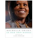 Michelle Obama: Her Own Words logo