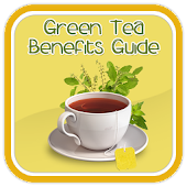 Greeen Tea Benefits Guide
