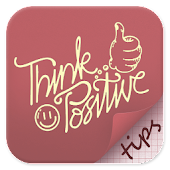 Tips To Think Positive