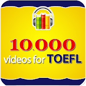 10000 Videos Learning TOEFL