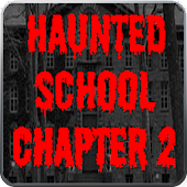 Haunted School: Chapter 2