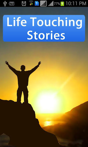 Life Touching Stories