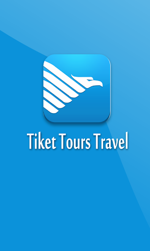 Tiket - Tours Travel