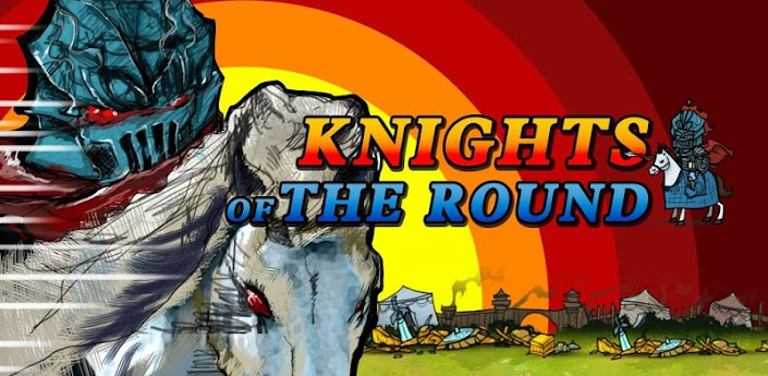 Knights of the Round - новая игра про рыцарей для андроид