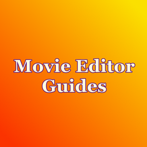 Movie Editor Guides