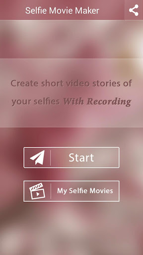 Selfie Movie Maker