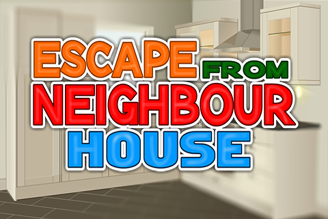 Escape From Neighbor House