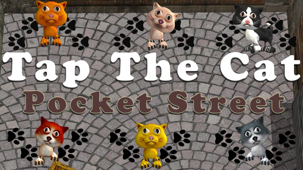 Tap the Cat – Pocket Street- screenshot