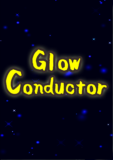 Glow Conductor