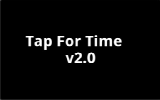 Tap For Time