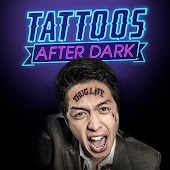 Tattoos After Dark